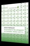 Grüner Goldrausch So investieren Sie erfolgreich in Cannabis-Aktien und Co.