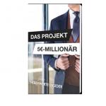 Das 5€-Millionärs-Projekt
