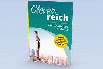 Clever reich – der Finanz-Guide für Frauen